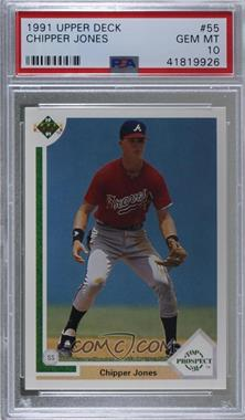 1991 Upper Deck - [Base] #55 - Chipper Jones [PSA 10 GEM MT]