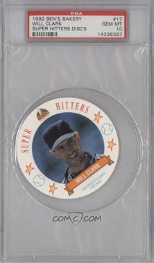 1992 Ben's Bread Super Hitters Discs - [Base] #17 - Will Clark [PSA10]