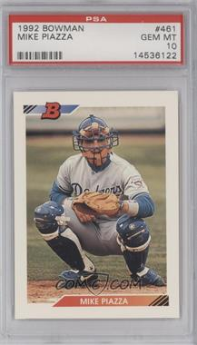 1992 Bowman - [Base] #461 - Mike Piazza [PSA 10]