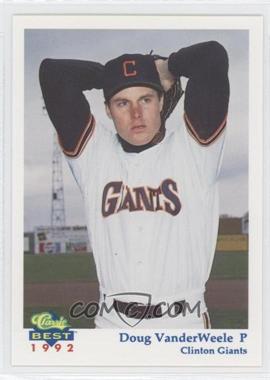 1992 Classic Best Clinton Giants - [Base] #17 - Doug Vanderweele