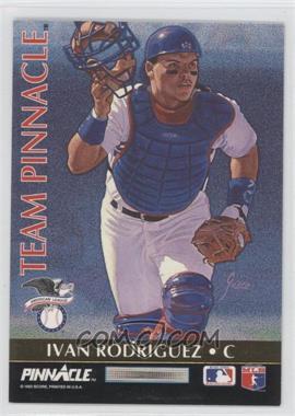 1992 Pinnacle - Team Pinnacle #3 - Ivan Rodriguez, Benito Santiago
