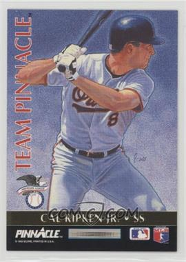 1992 Pinnacle - Team Pinnacle #7 - Cal Ripken Jr., Barry Larkin