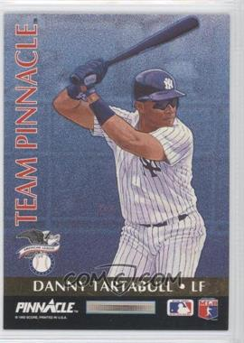 1992 Pinnacle - Team Pinnacle #8 - Danny Tartabull, Barry Bonds