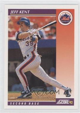 1992 Score Rookie & Traded - [Base] #84T - Jeff Kent