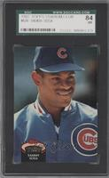 Sammy Sosa [SGC 84 NM 7]