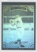 Lou Gehrig #/150,000
