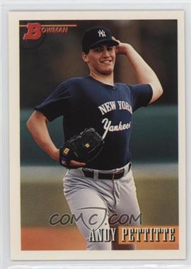 1993 Bowman - [Base] #103 - Andy Pettitte