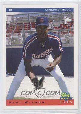 1993 Classic Best Charlotte Rangers - [Base] #25 - Desi Wilson