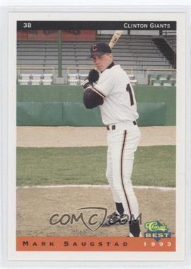 1993 Classic Best Clinton Giants - [Base] #21 - Mark Saugstad