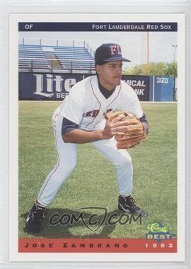 1993 Classic Best Ft. Lauderdale Red Sox - [Base] #26 - Jose Zambrano