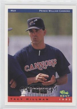 1993 Classic Best Prince William Cannons - [Base] #26 - Trey Hillman