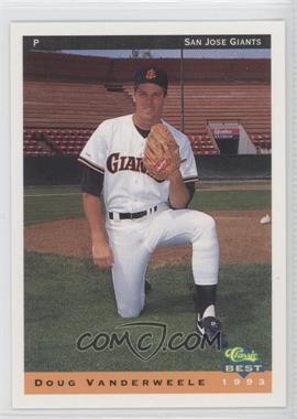 1993 Classic Best San Jose Giants - [Base] #24 - Doug Vanderweele
