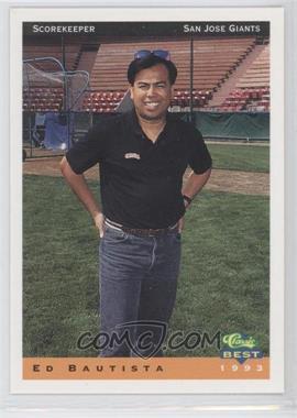 1993 Classic Best San Jose Giants - [Base] #30 - Ed Bautista