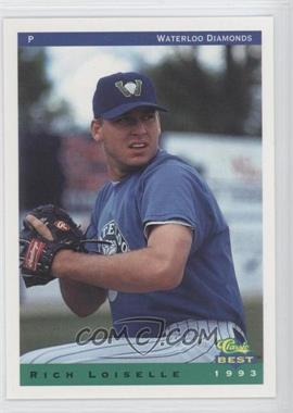 1993 Classic Best Waterloo Diamonds - [Base] #21 - Rich Loiselle