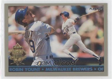 1993 Fleer Final Edition - Diamond Tribute #10 - Robin Yount