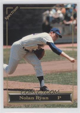 1993 Spectrum Nolan Ryan - Promotional #N/A - Nolan Ryan