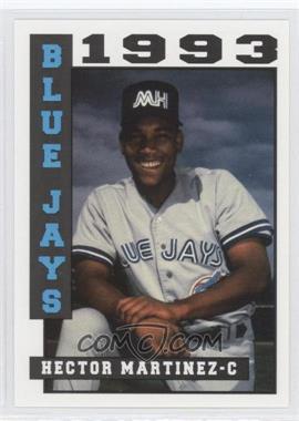 1993 Sport Pro Medicine Hat Blue Jays - [Base] #4 - Hector Martinez