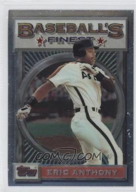 1993 Topps Finest - [Base] #179 - Eric Anthony