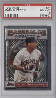 1993 Topps Finest - [Base] #31 - Gary Sheffield [PSA 8]