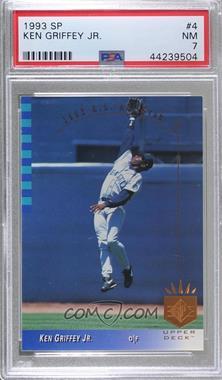 1993 Upper Deck SP - [Base] #4 - Ken Griffey Jr. [PSA7NM]