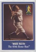 Babe Ruth: The 60th Home Run