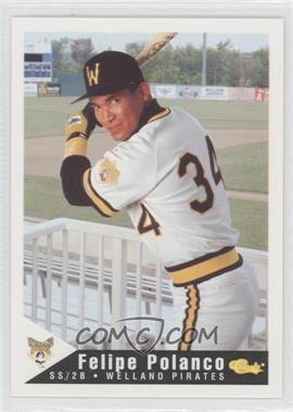 1994 Classic Welland Pirates - [Base] #19 - Felipe Polanco