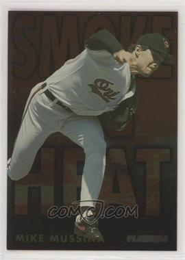 1994 Fleer - Smoke 'n Heat #8 - Mike Mussina [EX to NM]
