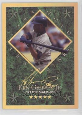 1994 Leaf - Gold Leaf Stars #4 - Ken Griffey Jr. /10000