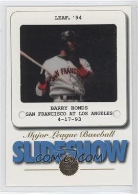 1994 Leaf - SlideShow #6 - Barry Bonds