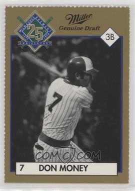 1994 Miller Brewing Milwaukee Brewers 25 Year Commemorative - [Base] #DOMO.1 - Don Money