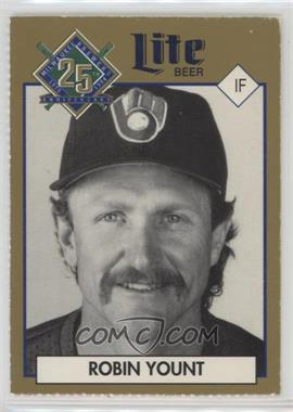 1994 Miller Brewing Milwaukee Brewers 25 Year Commemorative - [Base] #ROYO.1 - Robin Yount (Portrait)