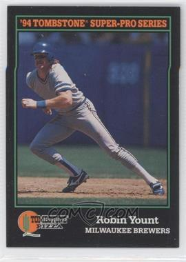 1994 Score Tombstone Pizza - Food Issue [Base] #30 - Robin Yount