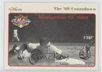 September 13, 1969 (Ed Kranepool)
