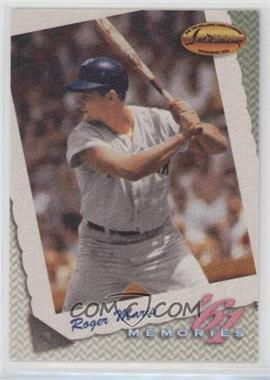 1994 Ted Williams Card Company - Memories #M27 - Roger Maris