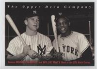 Mickey Mantle, Willie Mays