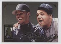 Babe Ruth, Ken Griffey Jr.