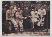 Babe Ruth, Dizzy Dean, Frankie Frisch, Mickey Cochrane, Schoolboy Rowe