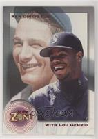 Ken Griffey Jr., Lou Gehrig [EX to NM]