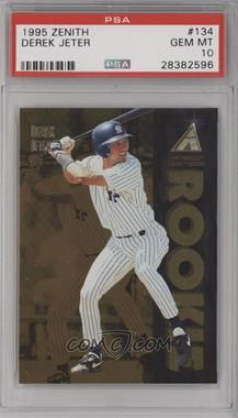 1995 Pinnacle Zenith Edition - [Base] #134 - Derek Jeter [PSA 10 GEM MT]