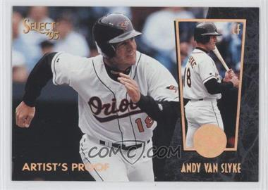 1995 Select - [Base] - Artist's Proof #182 - Andy Van Slyke