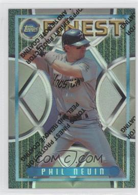 1995 Topps Finest - [Base] - Refractors #295 - Phil Nevin