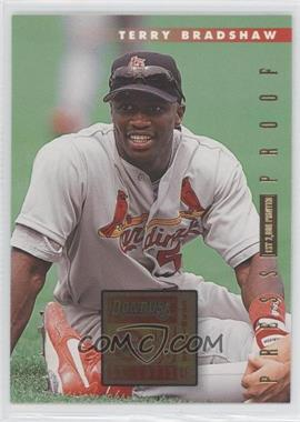1996 Donruss - [Base] - Press Proof #422 - Terry Bradshaw /2000