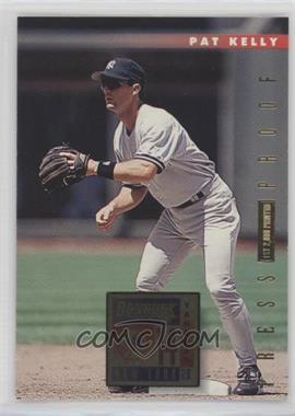 1996 Donruss - [Base] - Press Proof #71 - Pat Kelly /2000