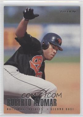 1996 Fleer Team Sets - Baltimore Orioles #1 - Roberto Alomar