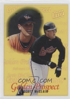 1996 Fleer Ultra - Golden Prospects #13 - Scott McClain