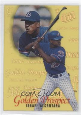 1996 Fleer Ultra - Golden Prospects #2 - Israel Alcantara