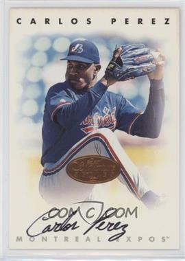 1996 Leaf Signature Series - Autographs - Bronze #CAPE - Carlos Perez