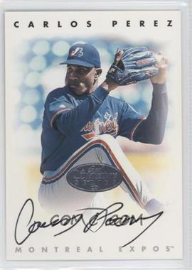 1996 Leaf Signature Series - Autographs - Silver #CAPE - Carlos Perez