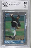 Keith Foulke [BCCGMint]