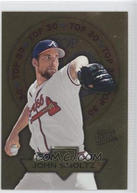 1997 Fleer Ultra - Top 30 - Gold #25 - John Smoltz